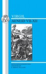 Aeneid VII & XII - Virgil, R. Deryck Williams