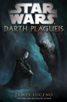 Dark Plagueis - James Luceno