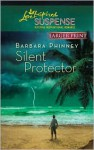 Silent Protector (Love Inspired Suspense #210) - Barbara Phinney
