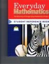 Everyday Mathematics: Student Reference Book, Grade 3 - Max Bell, Jean Bell, John Bretzlauf, Amy Dillard, Robert Hartfield