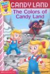 My First Game Reader Candyland #03: The Colors Of Candyland - Jackie Glassman, Ken Edwards