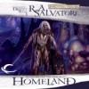 Homeland - R.A. Salvatore, Victor Bevine