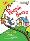 In a People House - Dr. Seuss, Theo LeSieg, Roy McKie