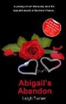 Abigail's Abandon - Leigh Turner