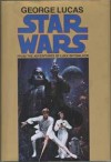 Star Wars: From the Adventures of Luke Skywalker - George Lucas, Alan Dean Foster