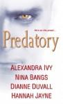 Predatory (Immortal Guardians #3.5) - Alexandra Ivy, Nina Bangs, Hannah Jayne