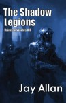 The Shadow Legions: Crimson Worlds VII - Jay Allan