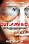 Outlaws Inc. - Matt Potter