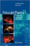 Fisica del plasma: Fondamenti e applicazioni astrofisiche - Claudio Chiuderi