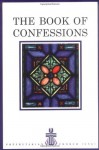 The Book of Confessions - Presbyterian Church