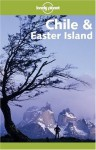 Lonely Planet Chile & Easter Island (Lonely Planet Travel Guides) - Lonely Planet, Jeff Davis, Brigitte Barta, Carolyn Hubbard