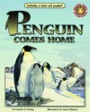 Penguin Comes Home - An Amazing Animal Adventures Book (Mini book) - Louise O. Young, Larry Elmore