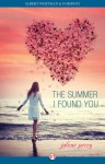The Summer I Found You - Jolene Perry