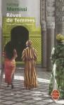Rêves de femmes - Fatema Mernissi, Claudine Richetin