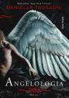 Angelologia (Angelologia, #1) - Danielle Trussoni, Katarzyna Bartuzi