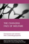 The changing face of welfare: Consequences and outcomes from a citizenship perspective - Jørgen Goul Andersen, Anne-Marie Guillemard, Per H. Jensen, Birgit Pfau-Effinger