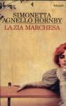 La zia marchesa - Simonetta Agnello Hornby