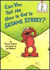 Can You Tell Me How to Get to Sesame Street? (I Can Read It All by Myself Beginner Books) - Eleanor Hudson, Joe Mathieu