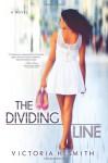 The Dividing Line - Victoria H. Smith