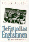 The First and Last Englishmen - Brian Belton