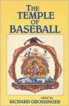 The Temple of Baseball - Richard Grossinger
