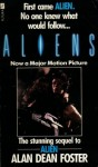 Aliens: The Official Movie Novelization - Alan Dean Foster