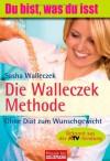 Die Walleczek Methode - Sasha Walleczek