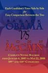 Barack Obama vs. John McCain - Side by Side Senate Voting Record for Easy Comparison - Barack Obama, John McCain