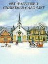 Old-Fashioned Christmas Card List - Darcy May