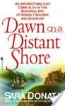 Dawn on a Distant Shore - Sara Donati