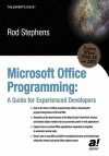 Microsoft Office Programming: A Guide for Experienced Developers - Rod Stephens