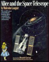 Alice and the Space Telescope - Malcolm S. Longair