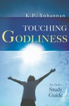 Touching Godliness - K.P. Yohannan