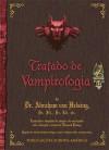 Tratado de Vampirologia - Edouard Brasey, Paula Antunes