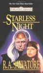 Starless Night (Forgotten Realms: Legacy of the Drow, #2; Legend of Drizzt, #8) - R.A. Salvatore
