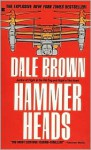 Hammer Heads - Dale Brown