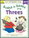 Songs & Games For Threes - Jean Warren, Susan Traugh, Steven Traugh