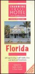 Florida Charming Small Hotels - Kathy Arnold, Paul Wade