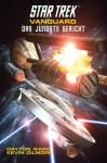 Star Trek - Vanguard 7: Das jüngste Gericht (German Edition) - Dayton Ward, Kevin Dilmore, Christian Humberg, Susanne Picard