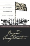 Beyond Confederation: Origins of the Constitution and American National Identity - Richard Beeman