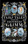 Fairy Tales from the Brothers Grimm: Deluxe Hardcover Classic - George Cruikshank, Wilhelm Grimm