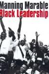 Black Leadership - Manning Marable