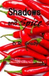 Shadows and Spice (The Morrison Family - Book 5) - D.R. Grady
