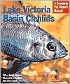 Lake Victoria Basin Cichlids Lake Victoria Basin Cichlids - Mark Smith
