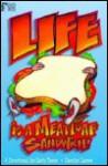 Life is a Meatloaf Sandwich - Carolyn Larsen