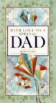 With Love to a Special Dad - Helen Exley, Juliette Clarke