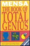 Mensa Presents the Book of Total Genius - Josephine Fulton, Robert Allen