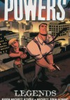 Powers vol 8 - Legends - Brian Michael Bendis, Michael Avon Oeming