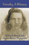 Someday a Blessing - Deborah Raney