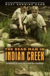 The Dead Man In Indian Creek (Turtleback School & Library Binding Edition) - Mary Downing Hahn